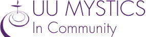 Unitarian Universalist Mystics in Community